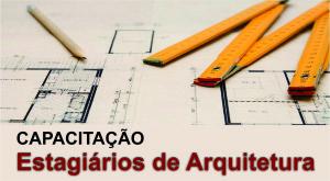 Capacitação de Estagiários de Arquitetura